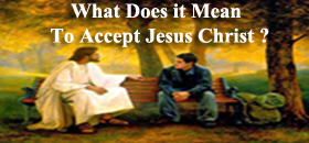 Accepting Jesus Christ